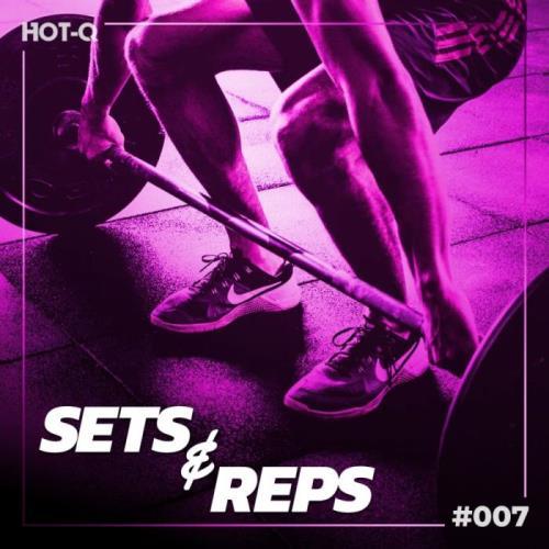 Massive Sets & Reps 007 (2021)