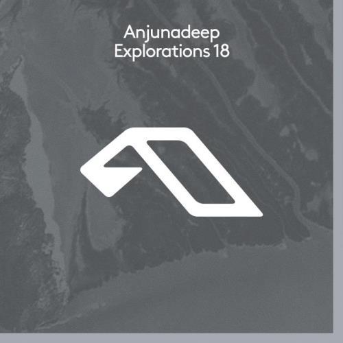 Anjunadeep Explorations 18 (2021)