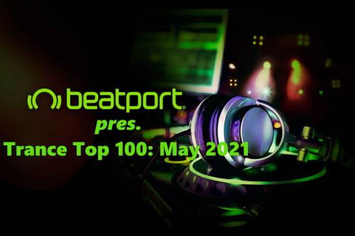 Beatport pres. Trance Top 100: May 2021 (2021)