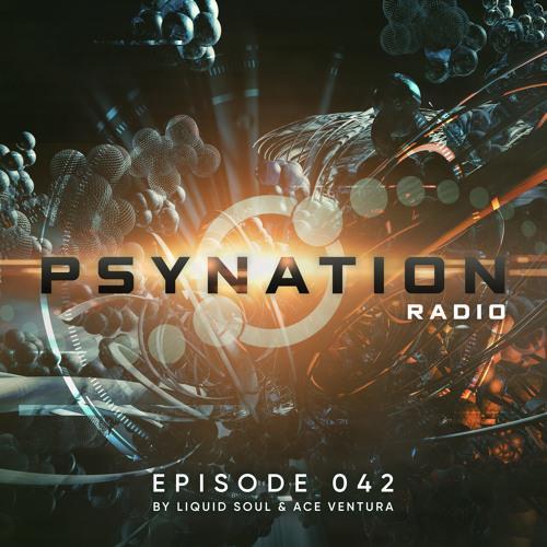 Ace Ventura & Liquid Soul — Psy-Nation Radio 042 (2021-06-02)