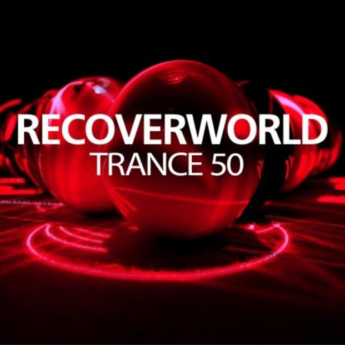 Discover: Recoverworld Trance 50 (2021) FLAC