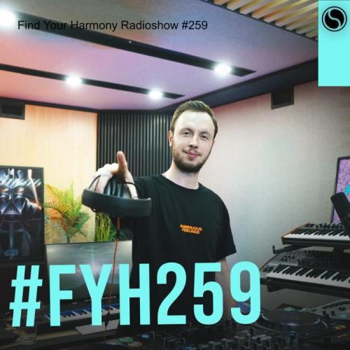 Andrew Rayel — Find Your Harmony Radioshow 259 (2021-06-02)
