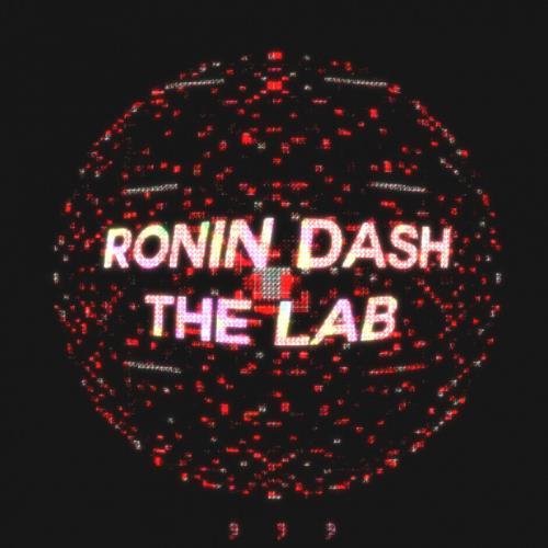 Ronin Dash — The Lab (2021)