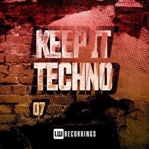 Keep It Techno, Vol. 07 (2021)