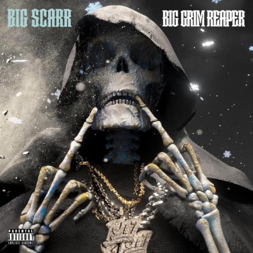 Big Scarr — Big Grim Reaper (2021)