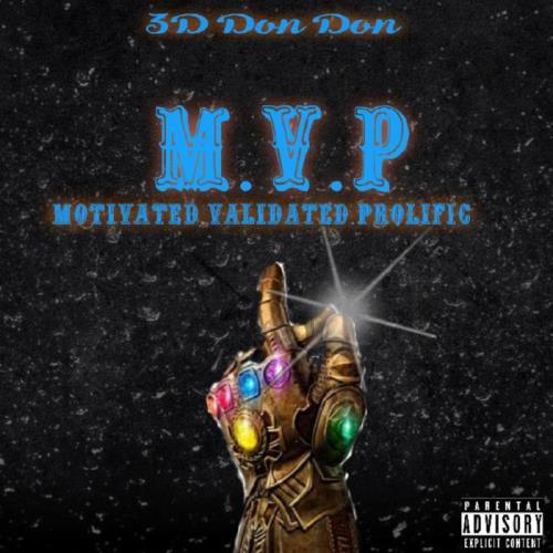 3D Don Don — M.V.P (Motivated.Validated.Profilic) (2021)