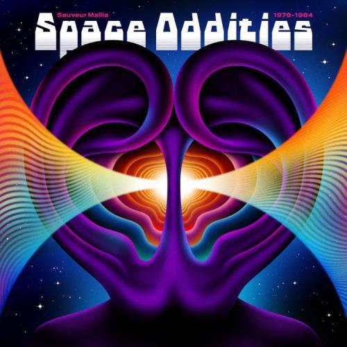 Sauveur Mallia — Space Oddities 1979-1984 (2021)