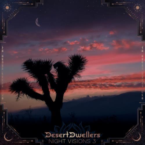 Desert Dwellers — Night Visions 3 Desert Dwellers Remixes (2021)