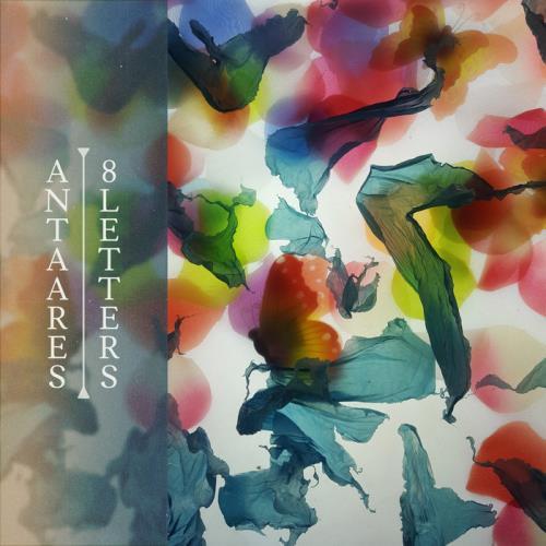 Antaares  — 8 Letters (2021)