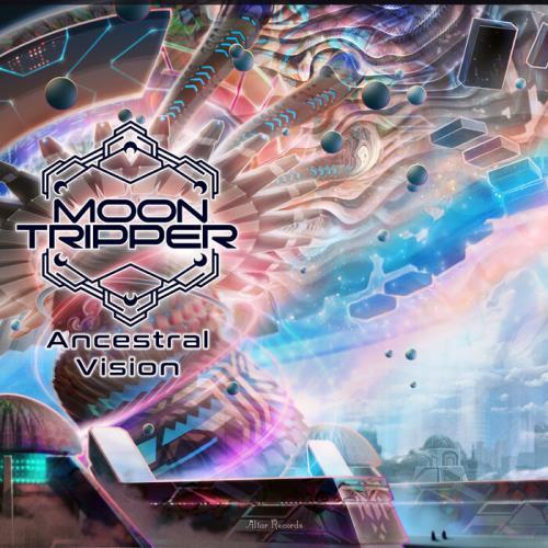 Moon Tripper — Ancestral Vision (2021)