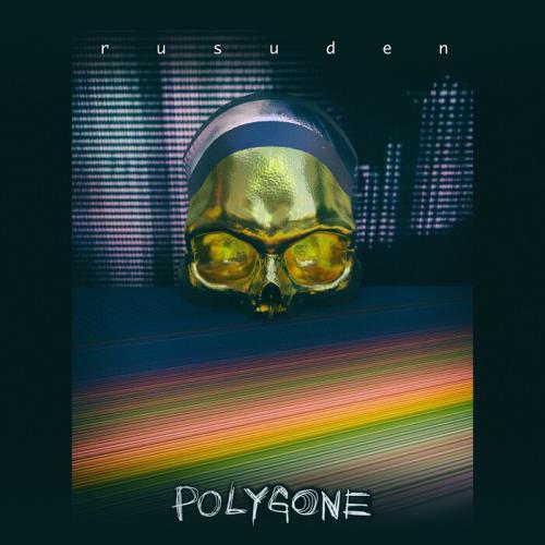 Rusuden — Polygone (2021)