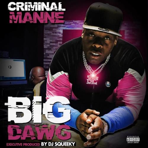 Criminal Manne — Big Dawg (2021)