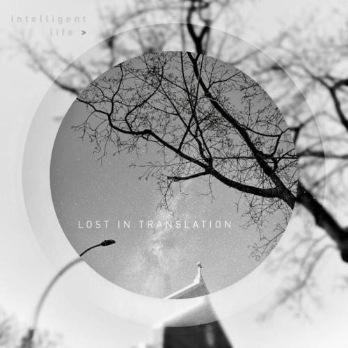 Intelligent Life — Lost In Translation (2021)