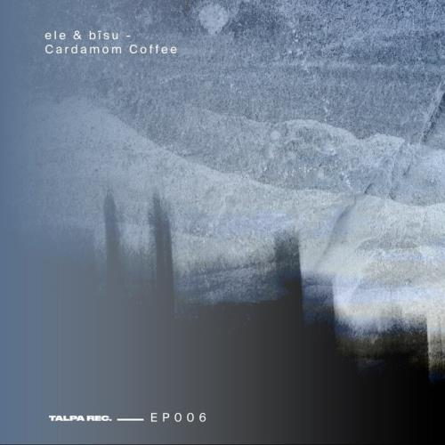 ELE & Bisu — Cardamom Coffee (2021)