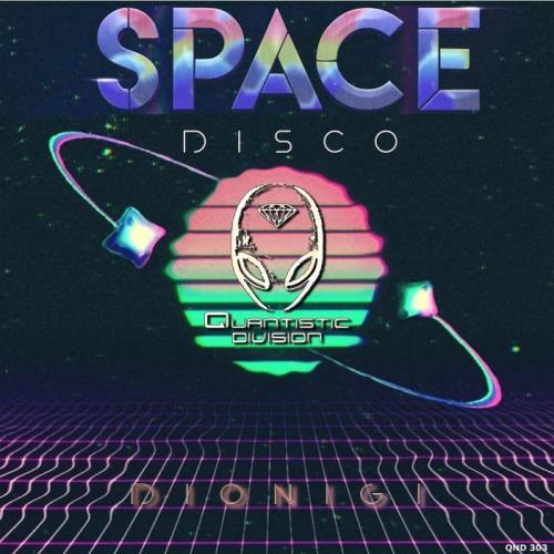 Quantistic Division: Dionigi — Space Disco (2021)