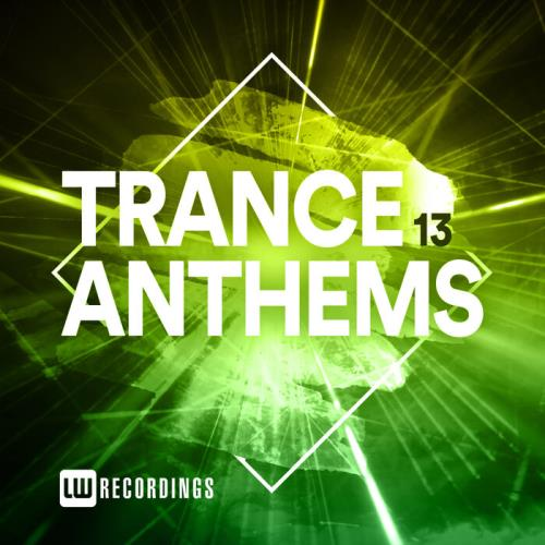 Trance Anthems Vol 13 (2021)
