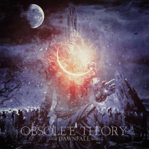 Obsolete Theory — Dawnfall (2021)