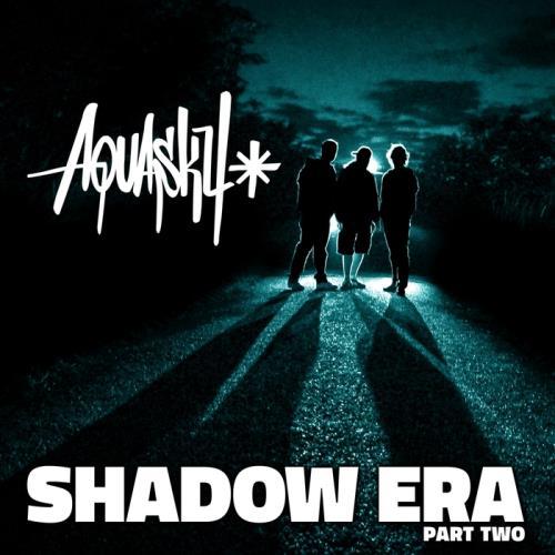 Aquasky — Shadow Era Part 2 (Remasters) (2015)