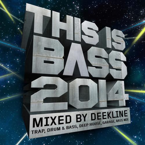 This Is Bass 2014: Trap Drum & Bass Deep House Garage Bass Mix (2014)