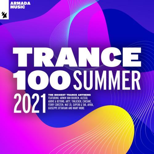 Trance 100 — Summer 2021(2021) [Full Extended Versions] (2021)