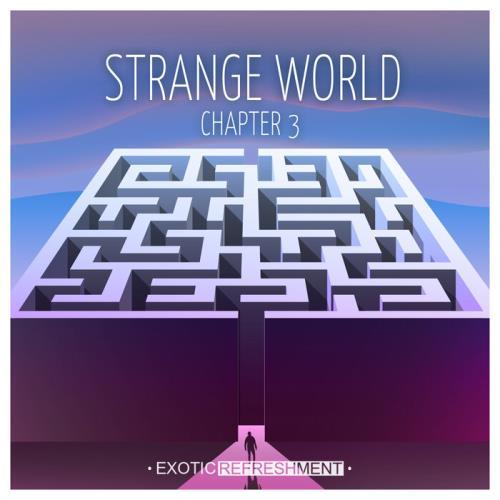 Strange World — Chapter 3 (2021)