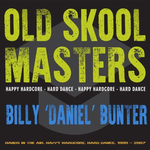 """Daniel"" Bunter — Old Skool Masters: Billy (2021)"