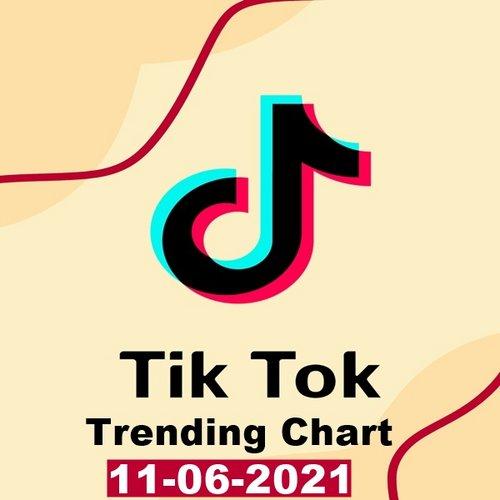 TikTok Trending Top 50 Singles Chart 11.06.2021 (2021)