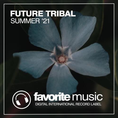 Future Tribal Summer '21 (2021)