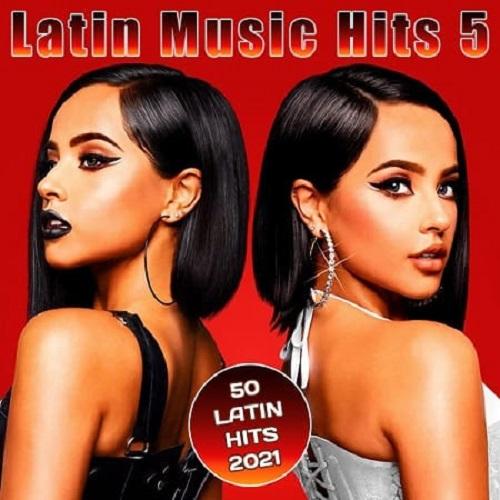 Latin Music Hits 5 (2021)