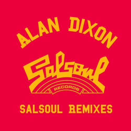 Alan Dixon x Salsoul Reworks (2021)