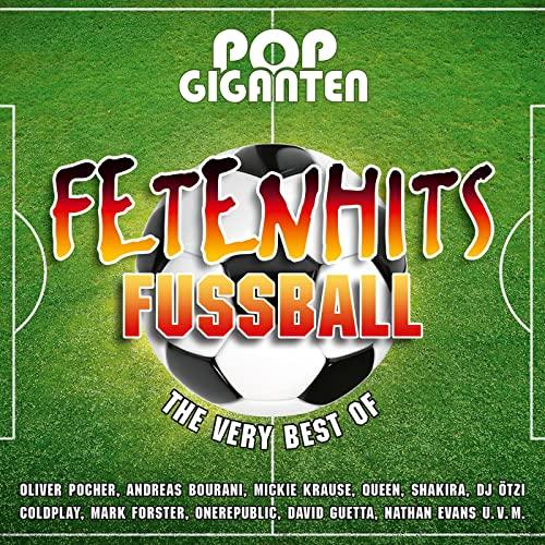 Pop Giganten - Fetenhits Fussball (The Very Best Of) (2021)