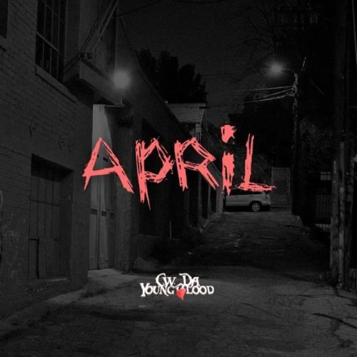 CW Da Youngblood — April (2021)