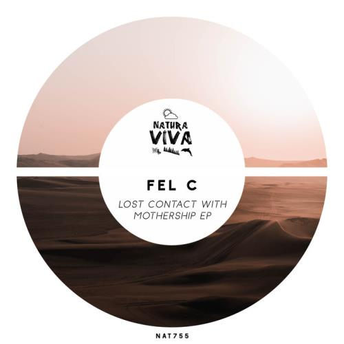 Fel C — Lost Contact with Mothership (2021)