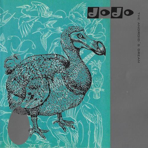 Dodo — The Androids Dream (2021)