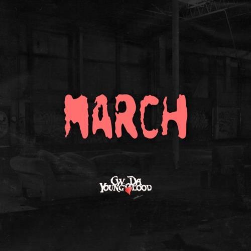 CW Da Youngblood — March (2021)
