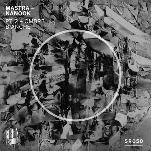 Mastra — Nanook, Pt. 2 (Ombre Bianche) (2021)