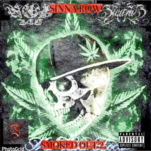 Sinna Row — SMOKED OUT 2 (2021)