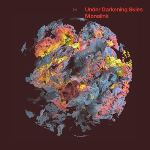 Monolink — Under Darkening Skies (2021)