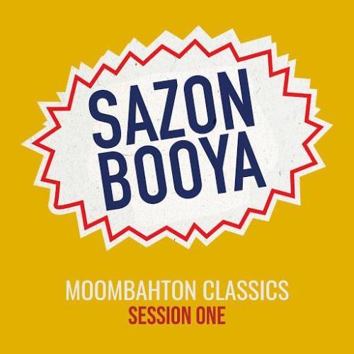 Sazon Booya — Moombahton Classics Session One (2020)