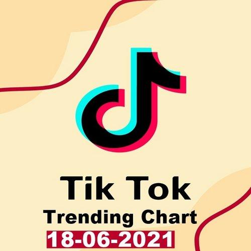 TikTok Trending Top 50 Singles Chart 18.06.2021 (2021)
