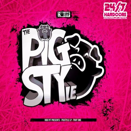 Rob Iyf — Pigstyle Lp Part One (2021)