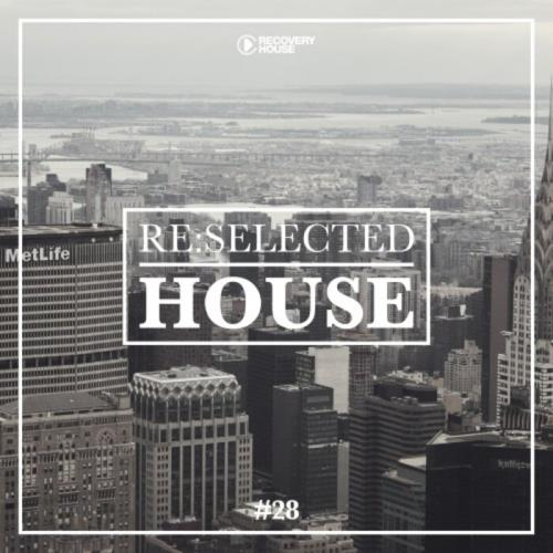 ReSelected House Vol 28 (2021)