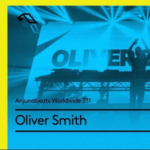 Oliver Smith — Anjunabeats Worldwide 731 (2021-06-21)