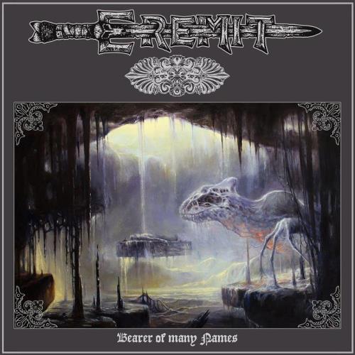 Eremit — Bearer of Many Names (2021)