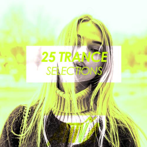 25 Trance Selections (2021)