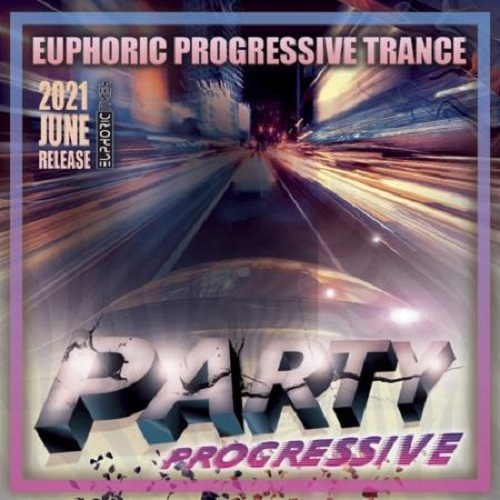 Euphoric Progressive Trance (2021)