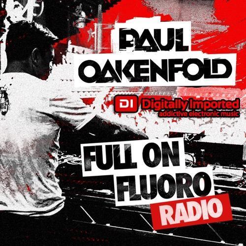 Paul Oakenfold — Full On Fluoro 122 (2021-06-22)
