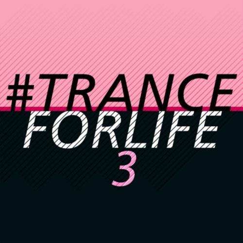 #tranceforlife Vol 3 (2021)