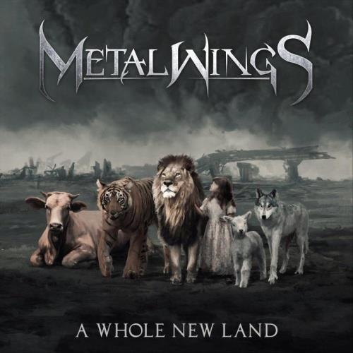 Metalwings — A Whole New Land (2021)