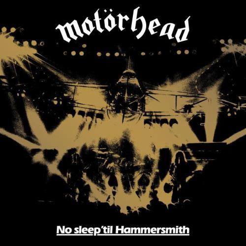 Motorhead — No Sleep Til Hammersmith (Live 40th Anniversary Edition) (2021)